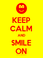 Keep Calm and Smile On Poster