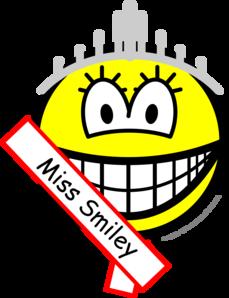Miss smile